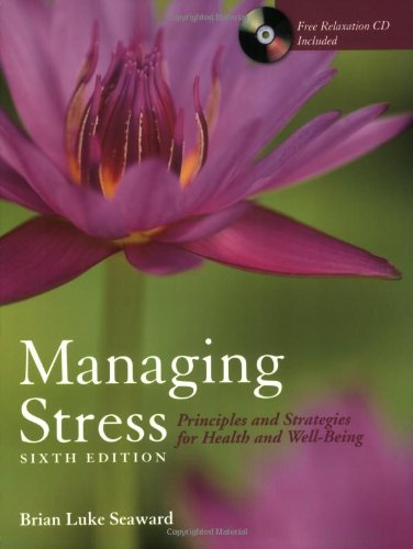9780763761639: Managing Stress: Principles and Strategies for Health and Well-Being: Text w/ CD + Art of Peace and Relaxation Workbook Pkg