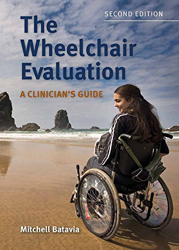 9780763761721: The Wheelchair Evaluation: A Clinician's Guide