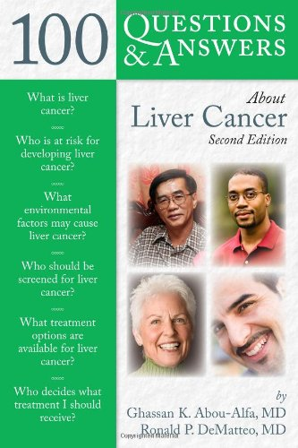 9780763761745: 100 Questions and Answers About Liver Cancer (100 Questions & Answers about)