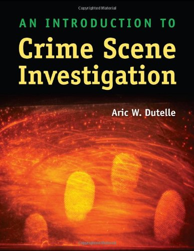 9780763762414: An Introduction to Crime Scene Investigation