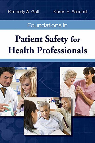 9780763763381: Foundations in Patient Safety for Health Professionals