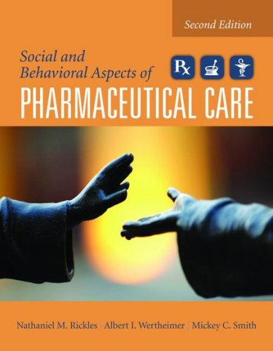 9780763764081: Social And Behavioral Aspects Of Pharmaceutical Care
