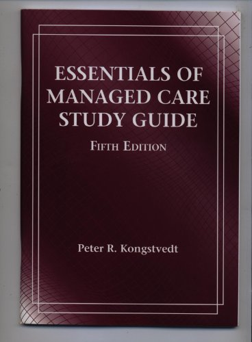 9780763764319: Essentials Managed Health Care Study Guide: Student Edition