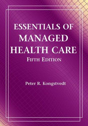 9780763764401: Essentials Of Managed Health Care
