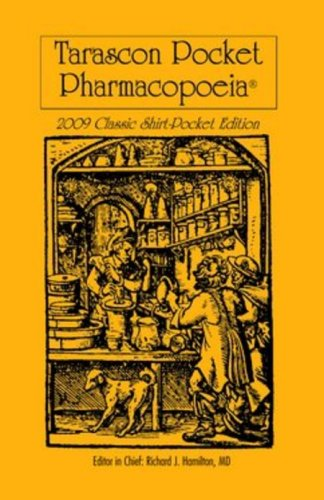 Tarascon Pocket Pharmacopoeia: Classic Shirt-Pocket Edition: Green, Steven M.