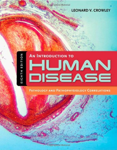 9780763765910: An Introduction to Human Disease: Pathology and Pathophysiology Correlations