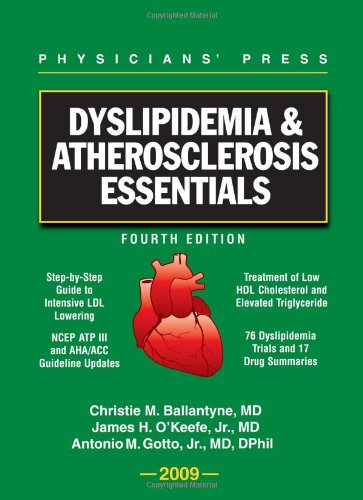 Dyslipidemia & Atherosclerosis Essentials 2009: Ballantyne, Christie M.,