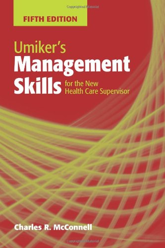 9780763766214: Umiker's Management Skills For The New Health Care Supervisor