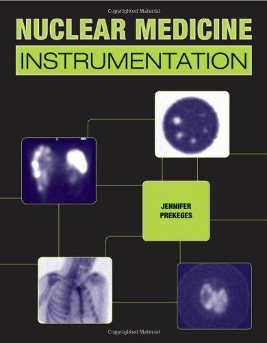 9780763766382: Nuclear Medicine Instrumentation