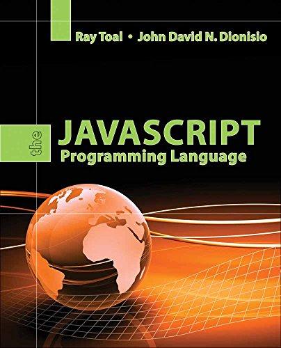 The JavaScript Programming Language: Ray Toal, John
