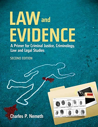9780763766610: Law and Evidence: A Primer for Criminal Justice, Criminology, Law and Legal Studies