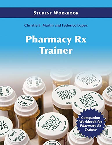 9780763769147: Pharmacy Technician Rx Trainer Student Workbook