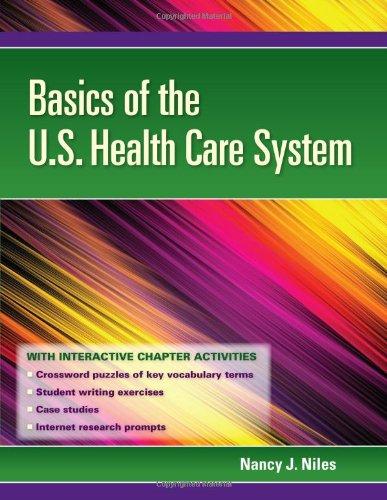 9780763769840: Basics Of The U.S. Health Care System