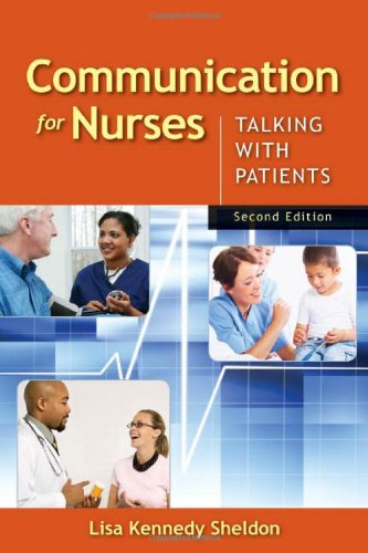 9780763769925: Communication for Nurses: Talking with Patients