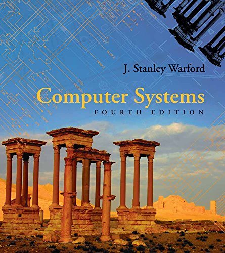 Computer Systems 9780763771447 Completely revised and updated, Computer Systems, Fourth Edition offers a clear, detailed, step-by-step introduction to the central concepts in computer organization, assembly language, and computer architecture. It invites students to explore the many dimensions of computer systems through a top-down approach to levels of abstraction. By examining how the different levels of abstraction relate to one another, the text helps students look at computer systems and their components as a unified concept. The new Fourth Edition is based on the Pep/8 assembler and simulator, which was designed to teach the basics of the classic von Neumann machine. Pep/8 now includes a new symbolic trace feature that displays global variables and the run-time stack in real time as the student single steps through the program. Throughout the text Warford emphasizes the importance of mastering fundamental computer concepts, which provides a basis for understanding both current and future technology, while also stressing the importance of keen problem solving skills. Computer Systems, Fourth Edition covers all of the core topics in the Architecture and Organization category of the ACM-IEEE Curriculum 2001 Guidelines for Computer Science.