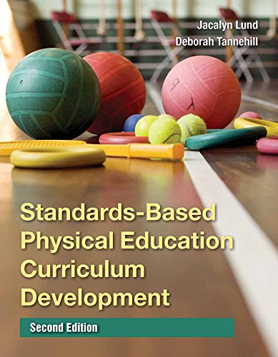 9780763771591: Standards-Based Physical Education Curriculum Development