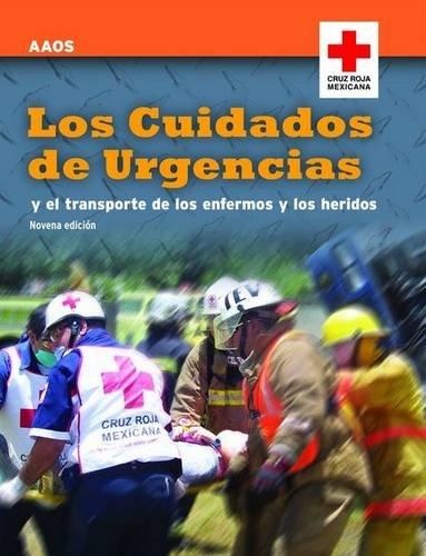 9780763772529: Los Cuidados de Urgencias y el Transporte de los Enfermos y los Heridos