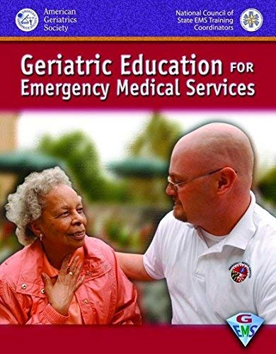 9780763773038: Geriatric Education for Emergency Medical Services
