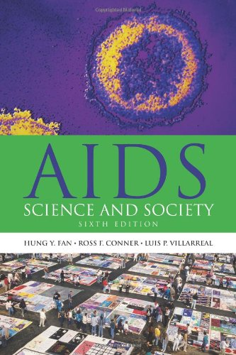 AIDS: Science and Society, Sixth Edition (AIDS: Hung Fan, Ross