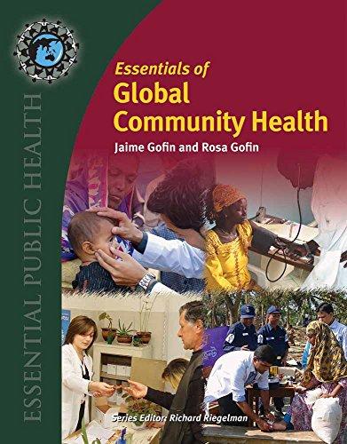 9780763773298: Essentials of Global Community Health (Essential Public Health)