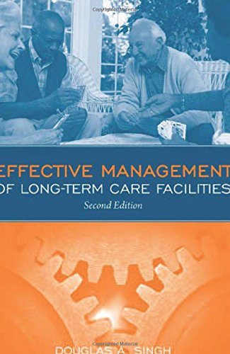 9780763774035: Effective Management Of Long Term Care Facilities