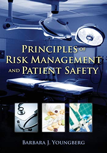 9780763774059: Principles of Risk Management and Patient Safety