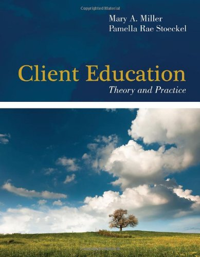 9780763774127: Client Education: Theory And Practice