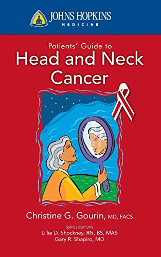 9780763774318: Johns Hopkins Patients' Guide to Head and Neck Cancer (Johns Hopkins Medicine)