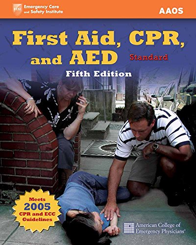 9780763774462: First Aid, CPR, and AED, Standard (Emergency Care and Safety Institute)