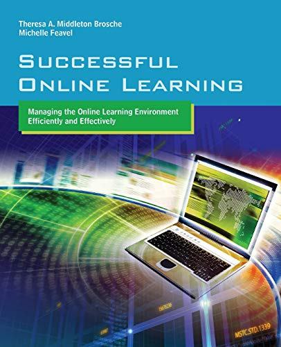9780763776190: Successful Online Learning: Managing The Online Learning Environment Efficiently And Effectively