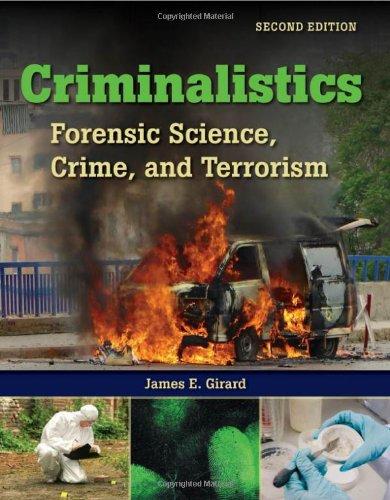 9780763777319: Criminalistics: Forensic Science, Crime And Terrorism