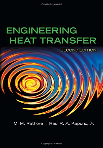 Engineering Heat Transfer (Mixed media product): M.M. Rathore, Raul