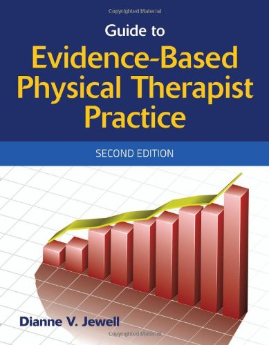 9780763777654: Guide To Evidence-Based Physical Therapist Practice
