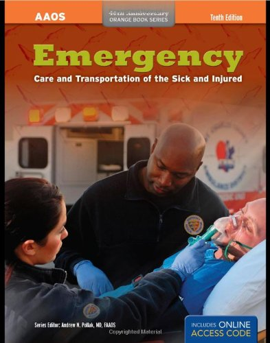 Emergency Care And Transportation Of The Sick And Injured (AAOS Orange Books): American Academy of ...