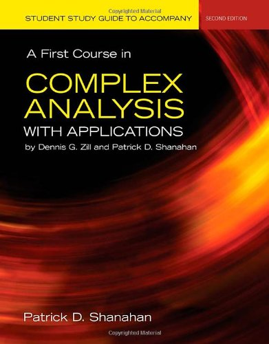 9780763778347: Student Study Guide To Accompany A First Course In Complex Analysis With Applications