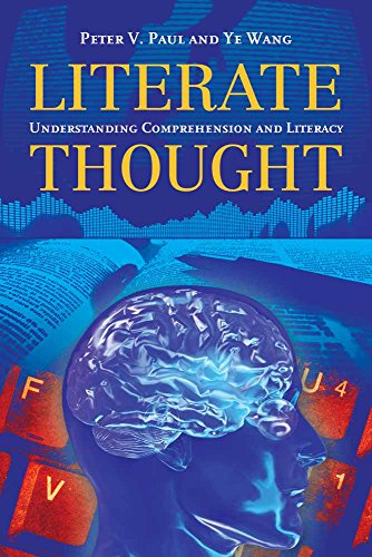 9780763778521: Literate Thought: Understanding Comprehension and Literacy