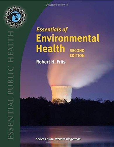9780763778903: Essentials Of Environmental Health, 2nd Edition (Essential Public Health)