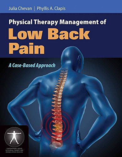 9780763779450: Physical Therapy Management Of Low Back Pain: A Case-Based Approach (Contemporary Issues in Physical Therapy and Rehabilitation Medicine)