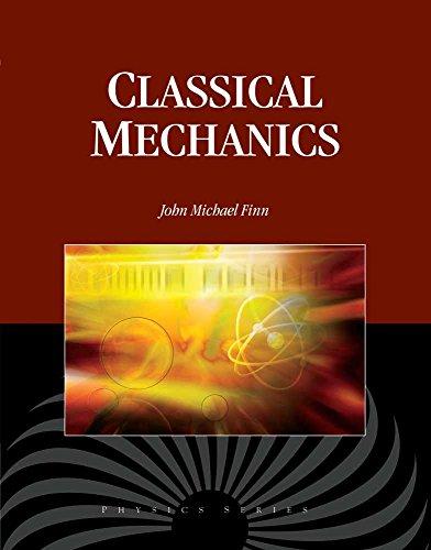 9780763779603: Classical Mechanics (Physics)