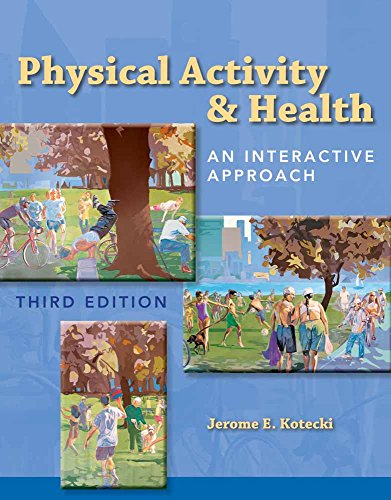 Physical Activity Health: An Interactive Approach (Paperback)