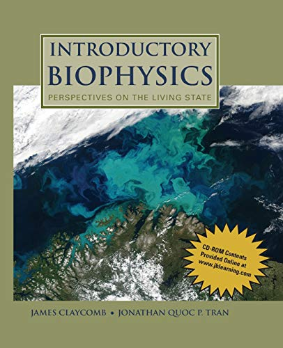 9780763779986: Introductory Biophysics: Perspectives on the Living State