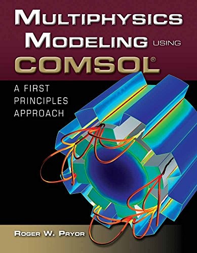 9780763779993: Multiphysics Modeling Using COMSOL: A First Principles Approach