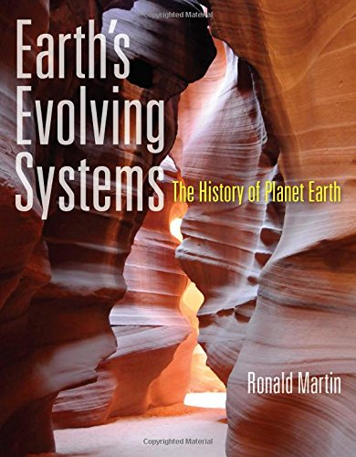 9780763780012: Earth's Evolving Systems: The History of Planet Earth