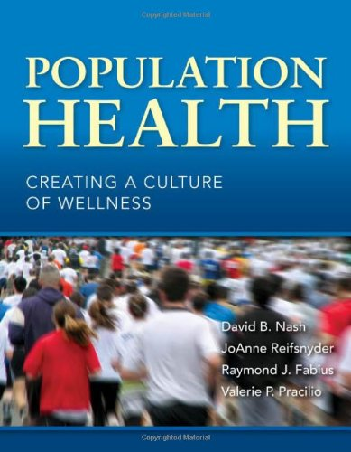 9780763780432: Population Health: Creating A Culture Of Wellness