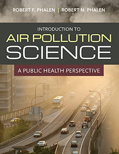 9780763780449: Introduction to Air Pollution Science: A Public Health Perspective