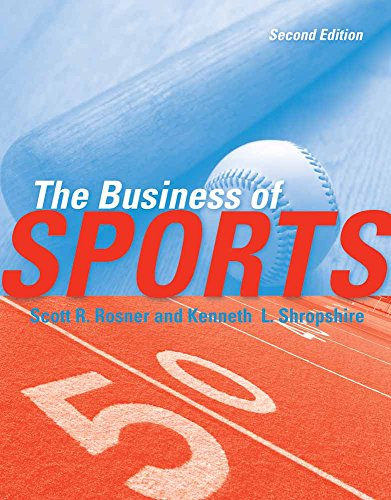 9780763780784: The Business of Sports
