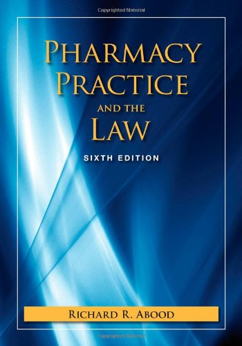 9780763781293: Pharmacy Practice And The Law (Pharmacy Practice & the Law)