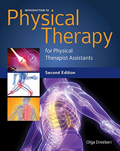 9780763781309: Introduction to Physical Therapy for Physical Therapist Assistants
