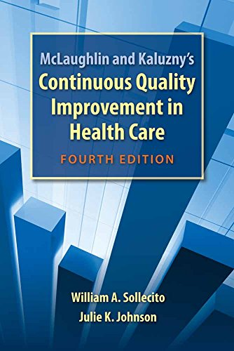 9780763781545: McLaughlin and Kaluzny's Continuous Quality Improvement in Health Care