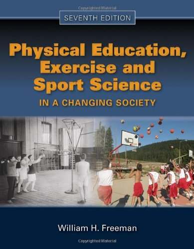 9780763781576: Physical Education, Exercise And Sport Science In A Changing Society
